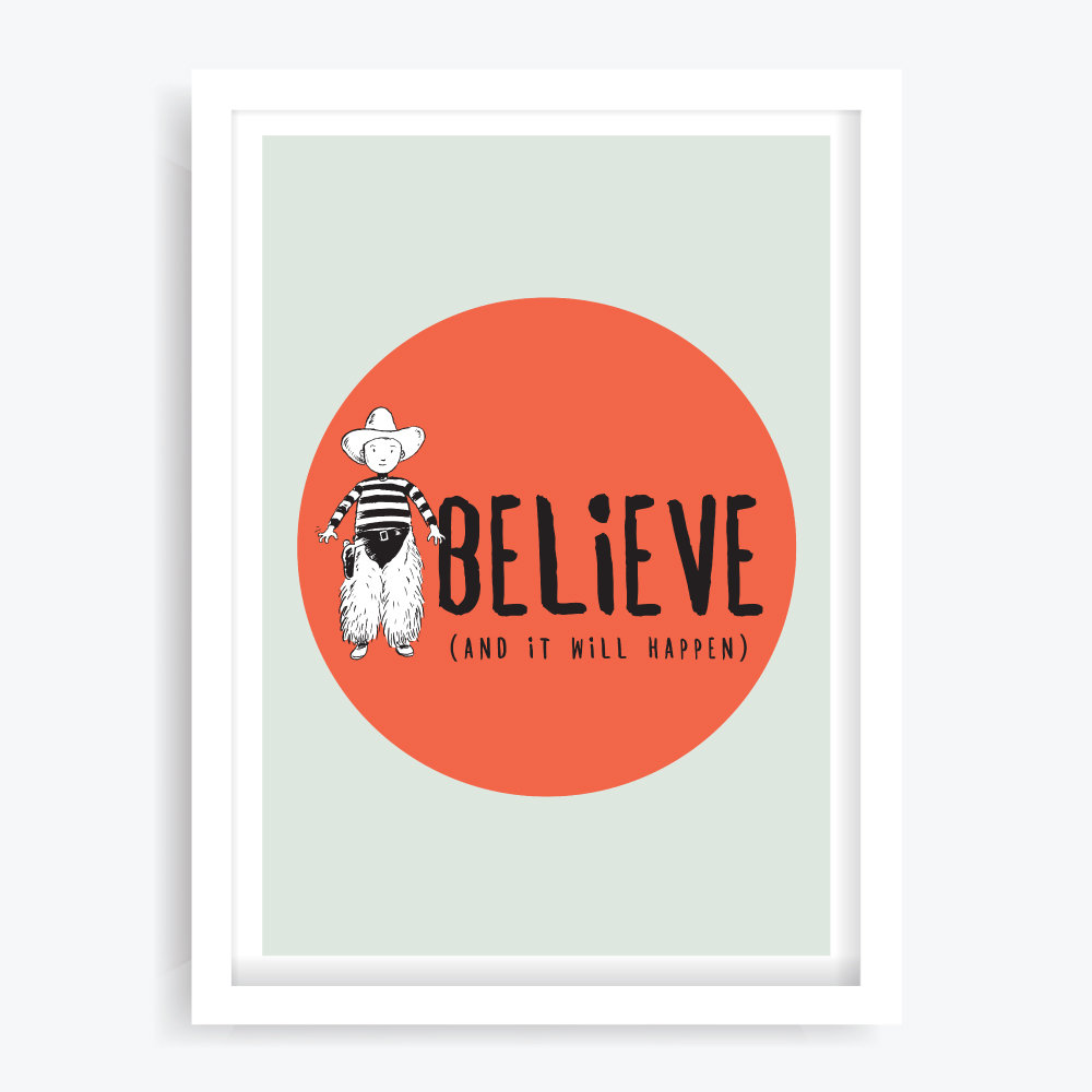 Believe Wall Art Print