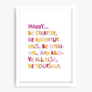 Be Yourself Girls Custom Art Print